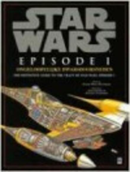 Star Wars. Episode I, Ongelooflijke dwarsdoorsneden