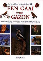 Een gaai op het gazon : handleiding voor een vogelvriendelijke tuin