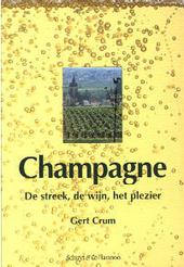 Champagne : de streek, de wijn, het plezier