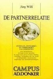 De partnerrelatie : ontstaan, ontwarren en verhelderen van conflicten : analyse van het onbewuste samenspel in part...
