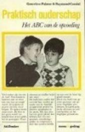 Praktisch ouderschap : het ABC van de opvoeding