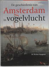 De geschiedenis van Amsterdam in vogelvlucht
