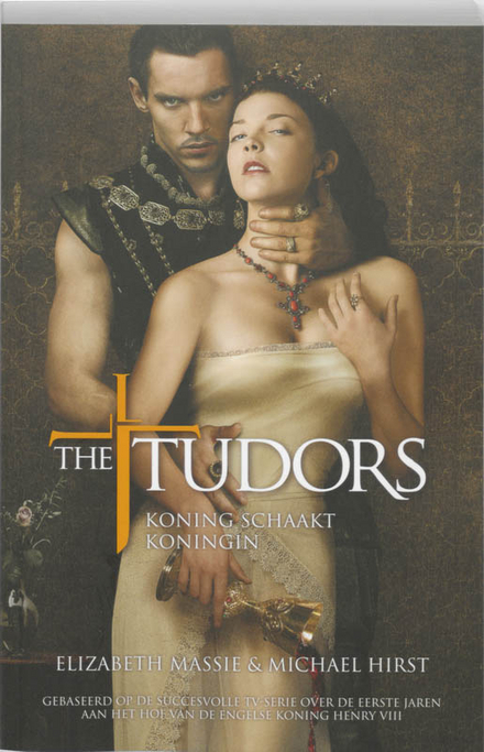 The Tudors : koning schaakt koningin