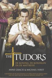 The Tudors : de koning, de koningin en de maîtresse