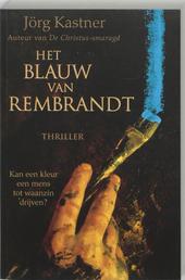 Het blauw van Rembrandt