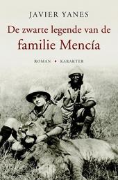 De zwarte legende van de familie Mencía