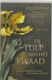 De tulp van het kwaad