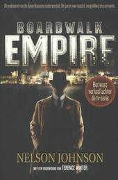 Boardwalk empire : de opkomst van de Amerikaanse onderwereld : de jaren van macht, vergelding en corruptie