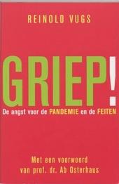 Griep! : de angst voor pandemie en de feiten