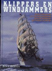 Klippers en windjammers : hoogtepunten uit de geschiedenis van de vierkant getuigde schepen
