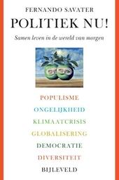 Politiek nu! : samen leven in de wereld van morgen