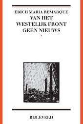 Van het westelijk front geen nieuws : jubileumeditie: 1918 - 2018