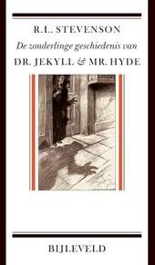 De zonderlinge geschiedenis van Dr. Jekyll en Mr. Hyde