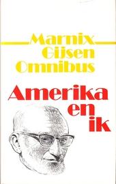 Amerika en ik : omnibus