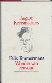 Felix Timmermans : wonder van eenvoud