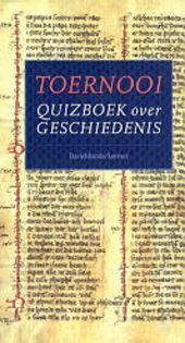 Toernooi : quizboek over geschiedenis