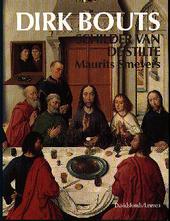 Dirk Bouts : schilder van de stilte