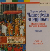 Zingen en spelen in Vlaamse steden en begijnhoven 1400-1500