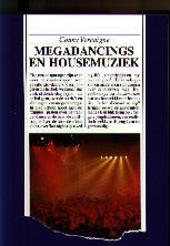 Megadancings en housemuziek