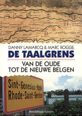 De taalgrens : van de oude tot de nieuwe Belgen