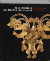 De verzameling Paul en Dora Janssen-Arts : precolumbiaanse meesterwerken