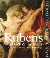 Rubens, Van Dyck & Jordaens : Vlaamse schilders uit de Hermitage