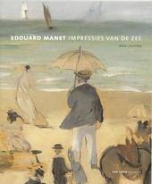 Edouard Manet : impressies van de zee