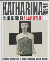 Katharina Prospekt : the Russians by A.F. Vandevorst