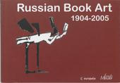 Russian book art 1904-2005