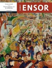 James Ensor : leven en werk : oeuvrecatalogus van de schilderijen
