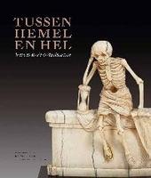 Tussen hemel en hel : sterven in de middeleeuwen 600-1600