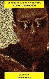 Tom Lanoye : de ontoereikendheid van het abstracte