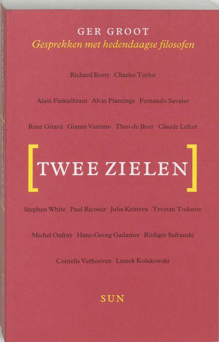 Twee zielen : gesprekken met hedendaagse filosofen