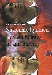 Nationale hymnen : het Wilhelmus en zijn buren