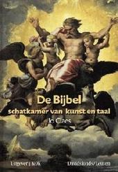 De bijbel : schatkamer van kunst en taal