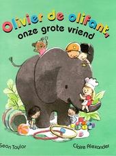 Olivier de olifant, onze grote vriend