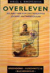 Overleven : relaas van een zestienjarige joodse Antwerpenaar