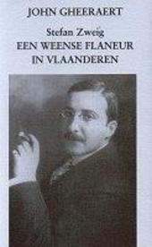 Stefan Zweig : een Weense flaneur in Vlaanderen