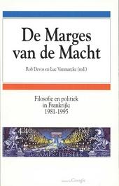 De marges van de macht : filosofie en politiek in Frankrijk 1981-1995