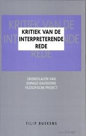 Kritiek van de interpreterende rede : grondslagen van Donald Davidsons filosofische project