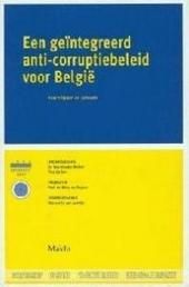 Een geïntegreerd anti-corruptiebeleid voor België : krachtlijnen en actoren