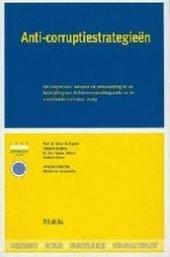 Anti-corruptiestrategieën : de aanpak van corruptie en beïnvloeding bij de bestrijding van de hormonendelinquentie ...