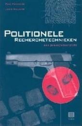 Politionele recherchtechnieken : een praktijkoverzicht