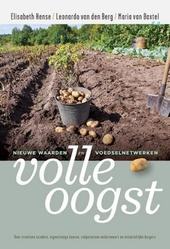 Volle oogst : nieuwe waarden en voedselnetwerken