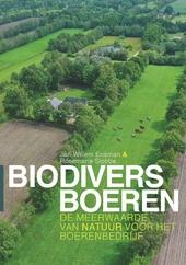 Biodivers boeren : de meerwaarde van natuur voor het boerenbedrijf