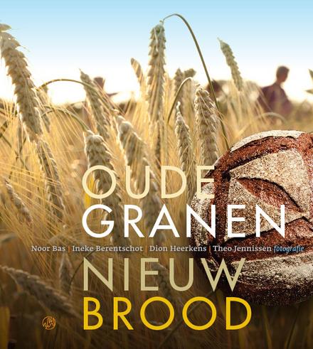 Oude granen nieuw brood