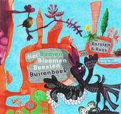 Het bomen bloemen beesten buitenboek van Karsten & Roos