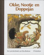 Okke, Nootje en Doppejan : een prentenboek van Elsa Beskow
