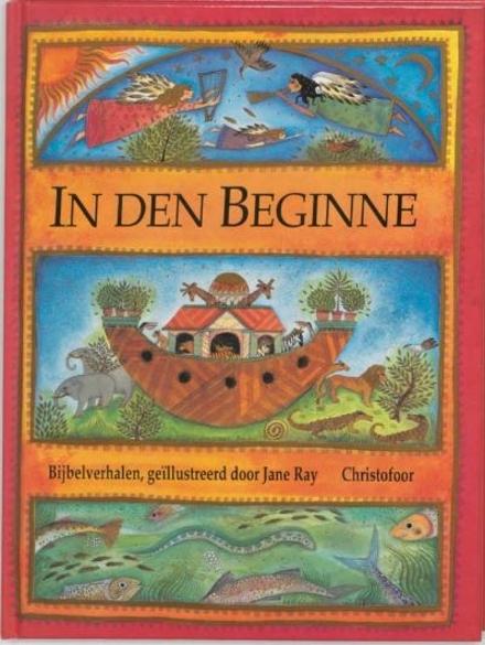 In den beginne : bijbelverhalen