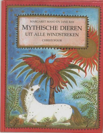 Mythische dieren uit alle windstreken